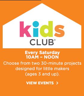 Kids Club! Every Saturday 10am - noon