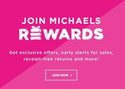 Join Michaels Rewards
