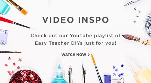 Video INSPO. Checkout our youtube playlist of Easy Teacher DIY's just for you.