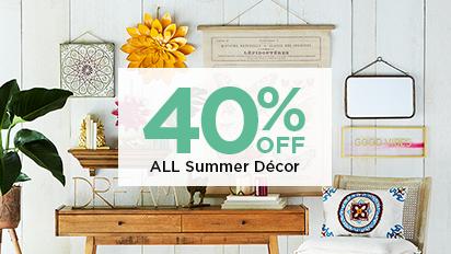 40% OFF All Summer Décor